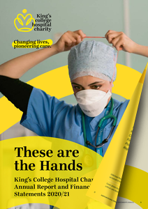 King's College Hospital Charity - Annual Report & Accounts 2019-20
