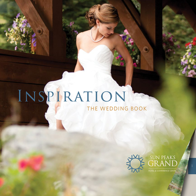 HELP GUIDE - TABLE OF CONTENTS - SUN PEAKS GRAND HOTEL WEDDING INSPIRATION BOOKLET