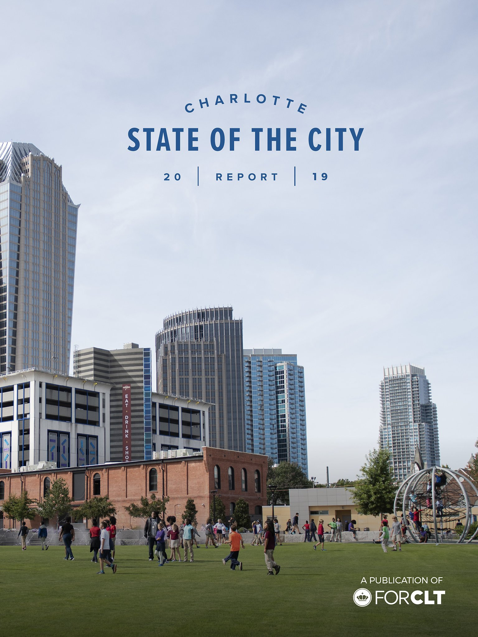 Charlotte State of the City Report 2018